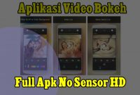 Aplikasi Video Bokeh Full Apk No Sensor HD
