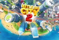Little Big City 2 Apk