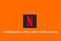 Netflix Mod Premium Apk