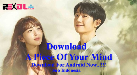 download a piece of your mind sub indo
